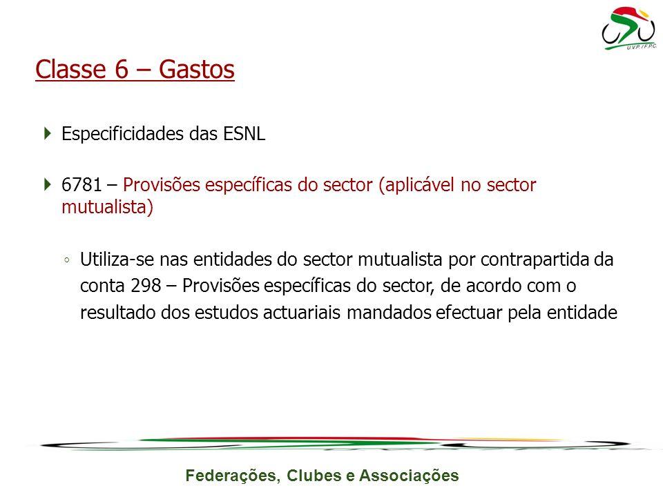 Classe 6 – Gastos Especificidades das ESNL