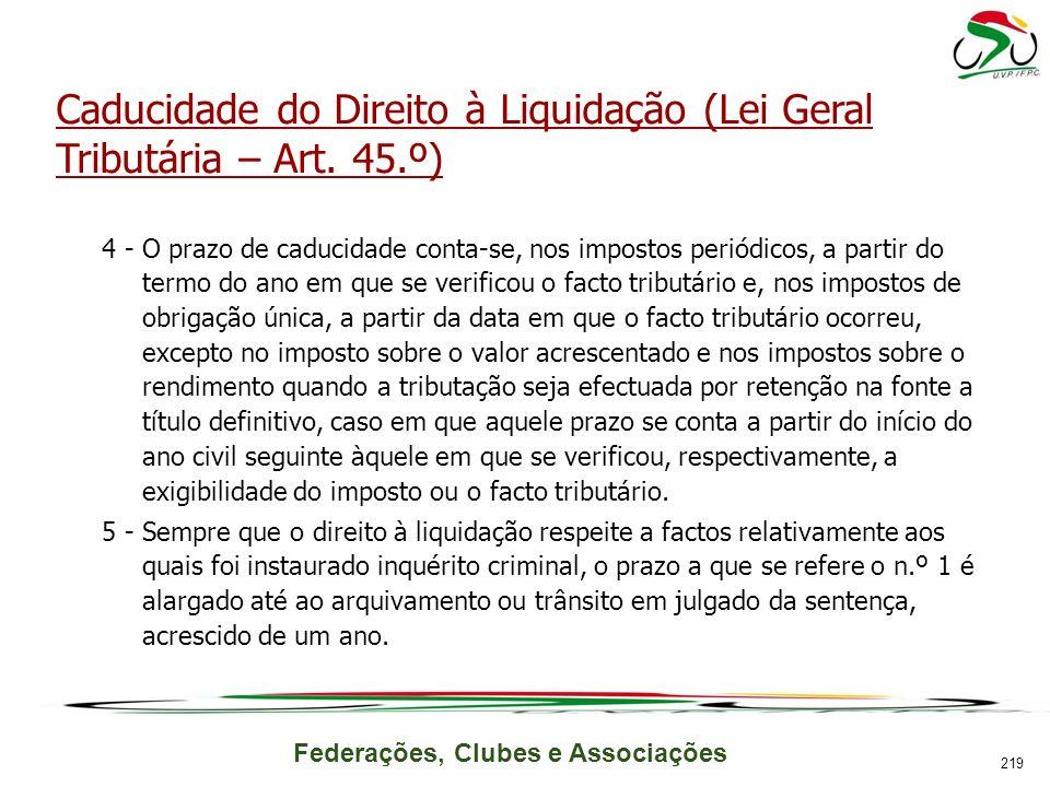 Caducidade do Direito à Liquidação (Lei Geral Tributária – Art. 45.º)