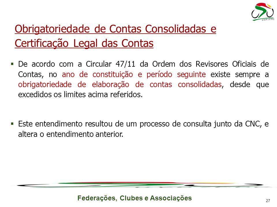 Obrigatoriedade de Contas Consolidadas e Certificação Legal das Contas
