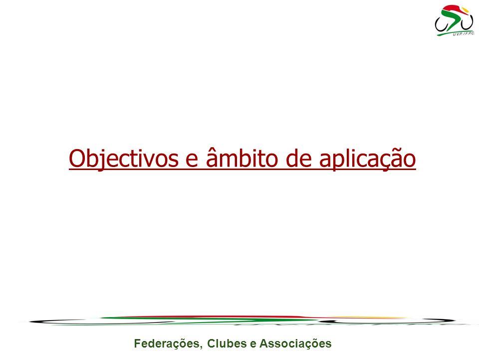 Objectivos e âmbito de aplicação
