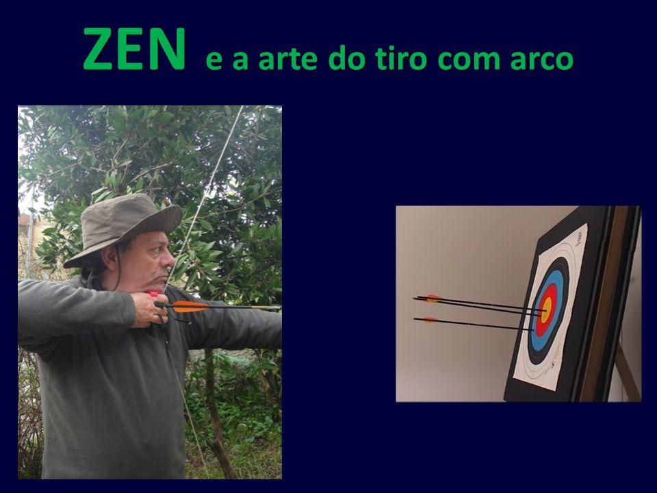 ZEN e a arte do tiro com arco