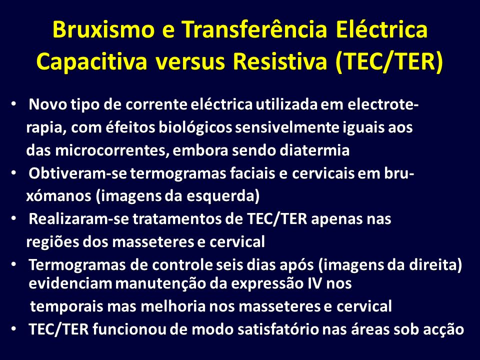 Bruxismo e Transferência Eléctrica Capacitiva versus Resistiva (TEC/TER)