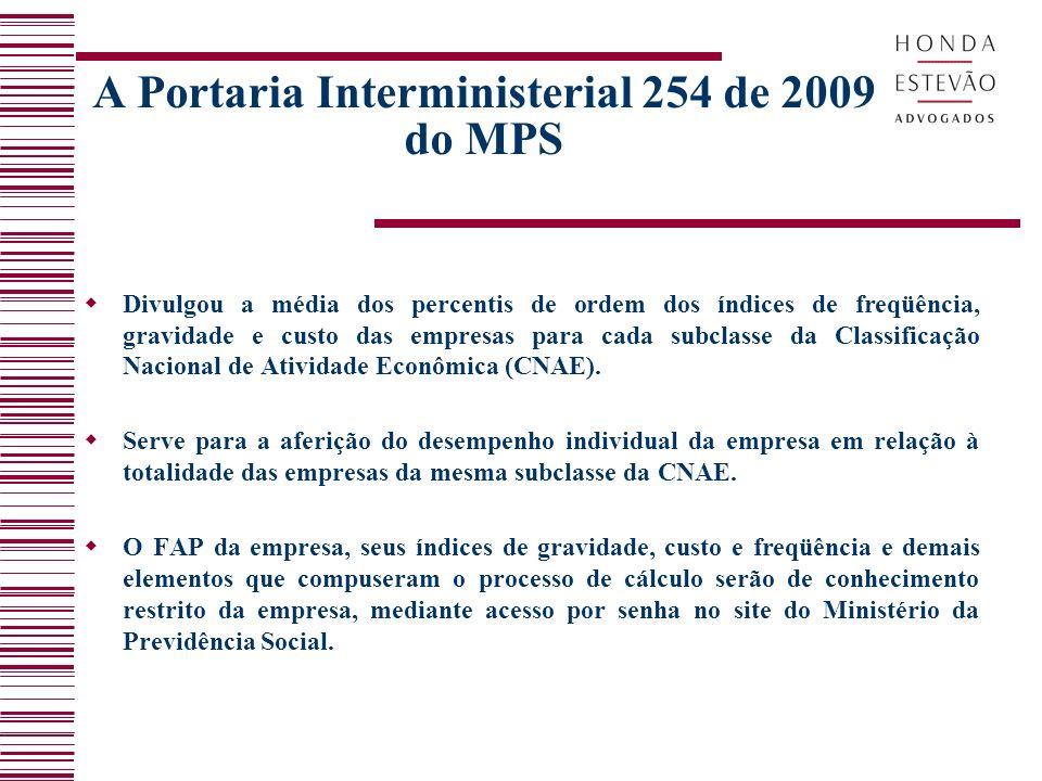 A Portaria Interministerial 254 de 2009 do MPS