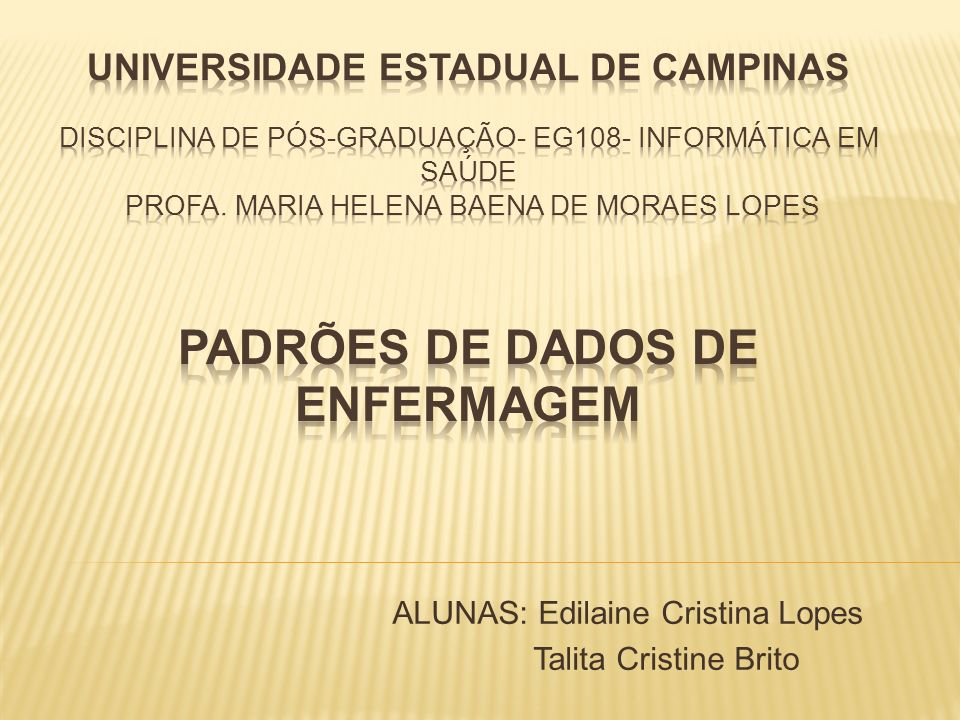 ALUNAS: Edilaine Cristina Lopes Talita Cristine Brito