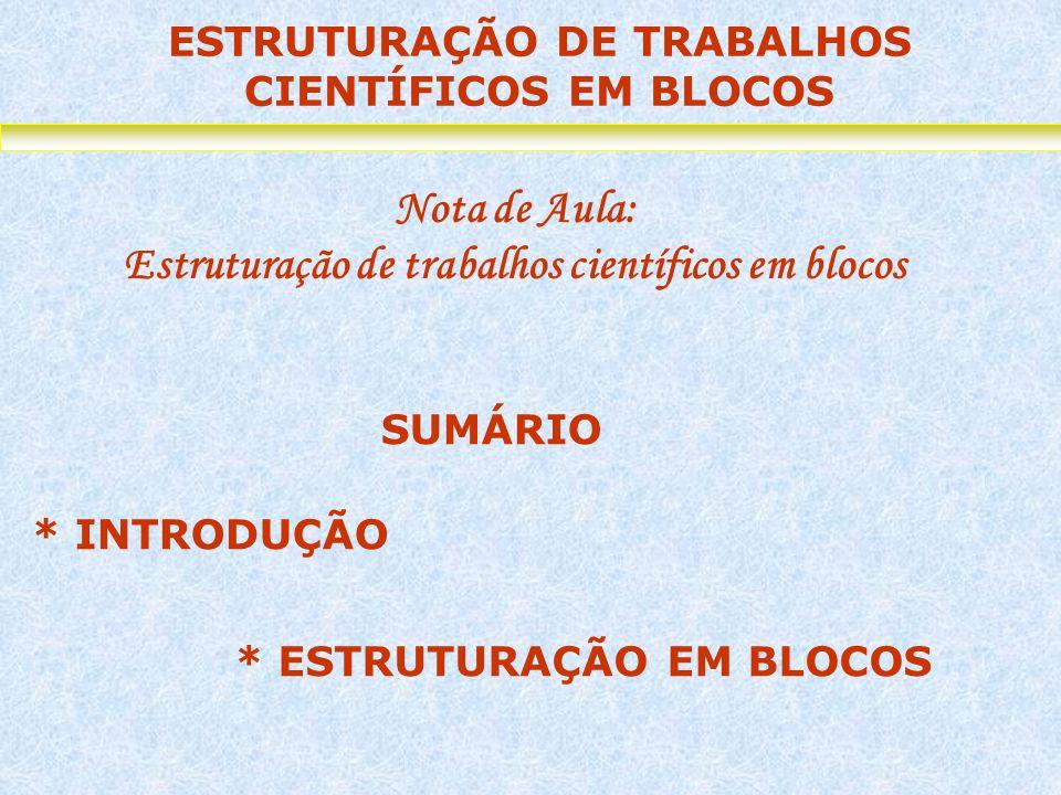Nota de Aula: Estruturação de trabalhos científicos em blocos