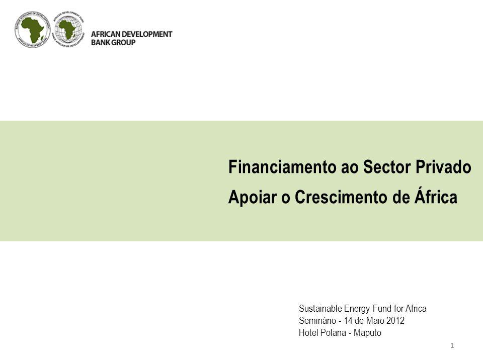Financiamento ao Sector Privado Apoiar o Crescimento de África