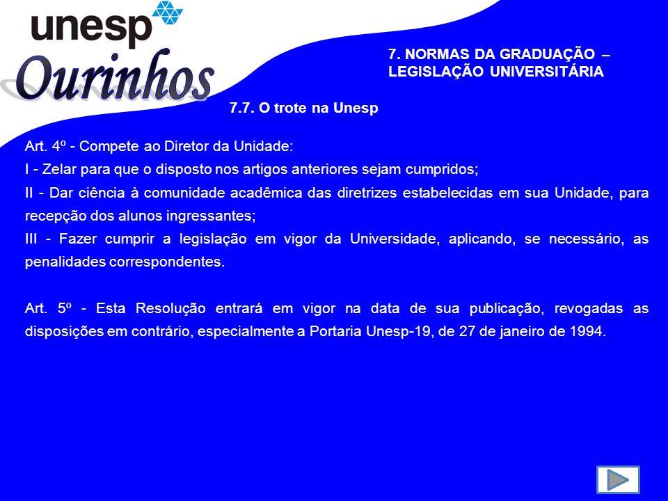 Ourinhos 7. NORMAS DA GRADUAÇÃO – LEGISLAÇÃO UNIVERSITÁRIA