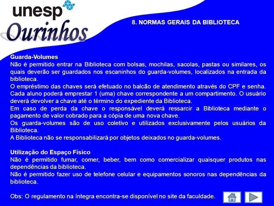 Ourinhos 8. NORMAS GERAIS DA BIBLIOTECA Guarda-Volumes