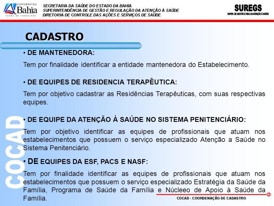 CADASTRO DE EQUIPES DA ESF, PACS E NASF: DE MANTENEDORA: