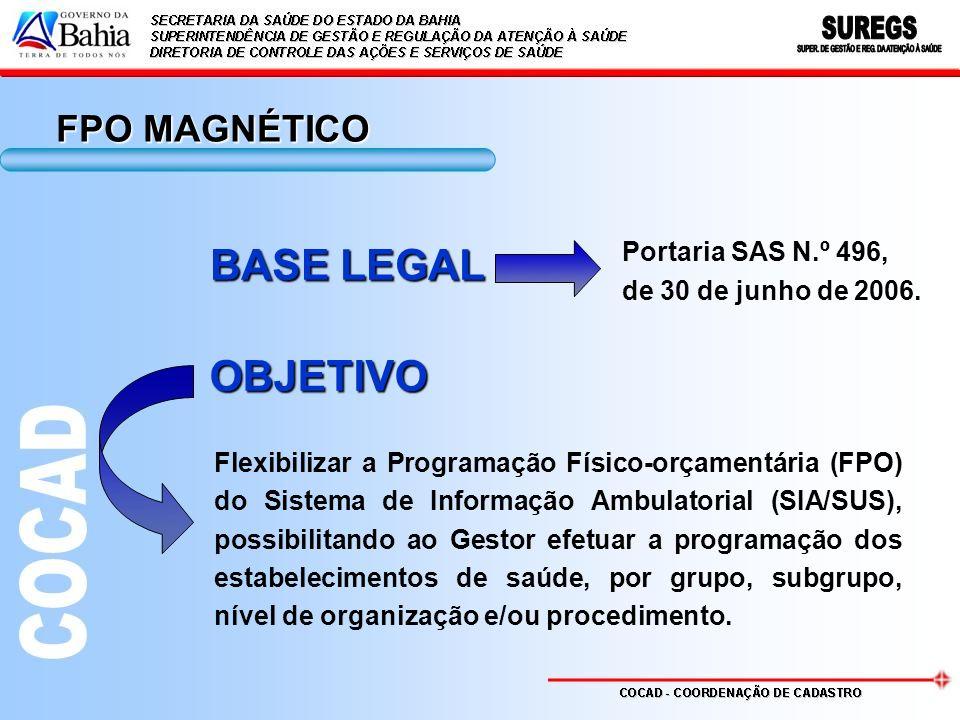 BASE LEGAL OBJETIVO FPO MAGNÉTICO Portaria SAS N.º 496,