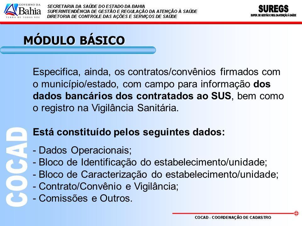 MÓDULO BÁSICO Especifica, ainda, os contratos/convênios firmados com