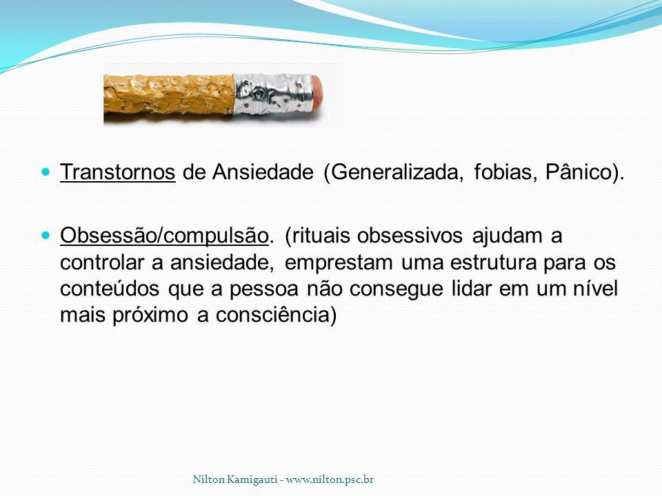 Transtornos de Ansiedade (Generalizada, fobias, Pânico).