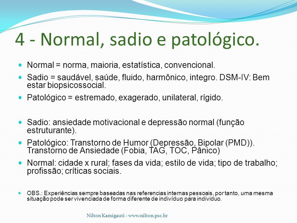 4 - Normal, sadio e patológico.