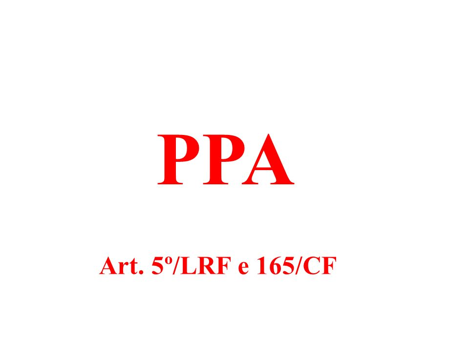 PPA Art. 5º/LRF e 165/CF