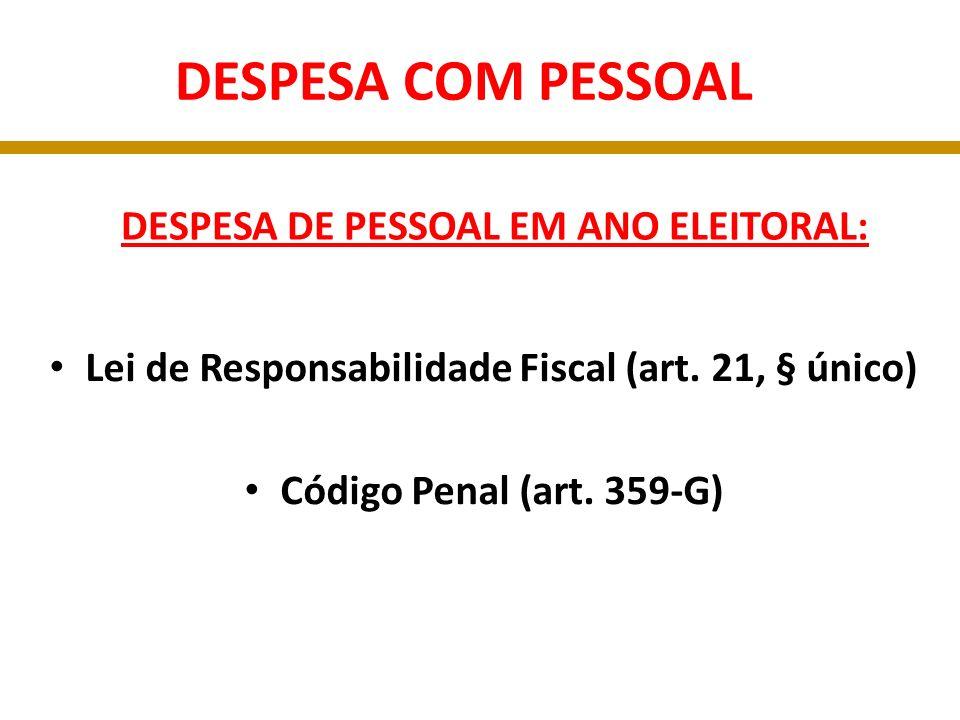 DESPESA DE PESSOAL EM ANO ELEITORAL: