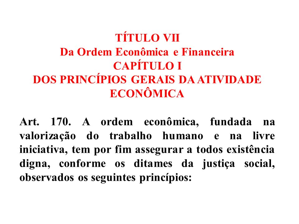 Da Ordem Econômica e Financeira CAPÍTULO I