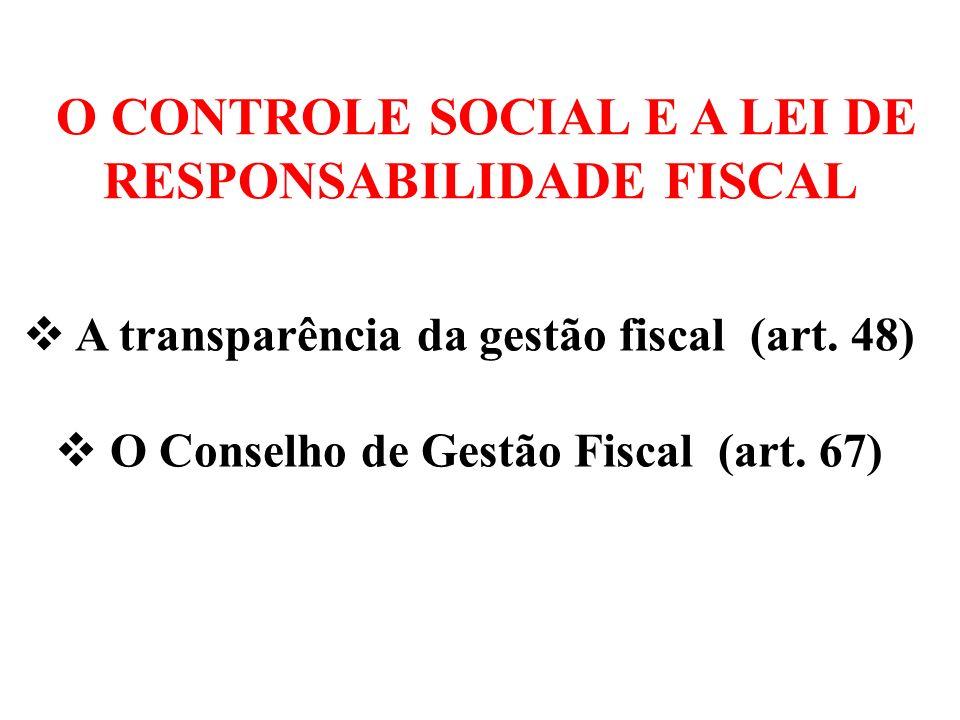 O CONTROLE SOCIAL E A LEI DE RESPONSABILIDADE FISCAL