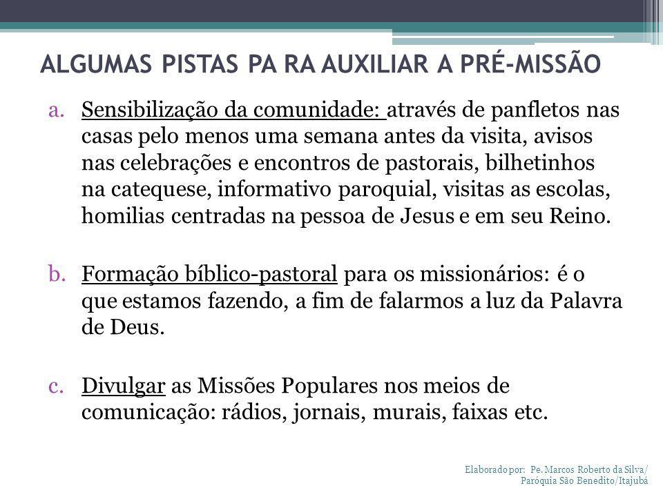 ALGUMAS PISTAS PA RA AUXILIAR A PRÉ-MISSÃO