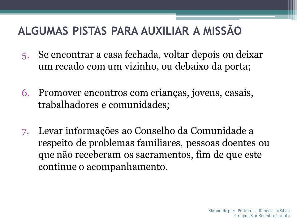 ALGUMAS PISTAS PARA AUXILIAR A MISSÃO