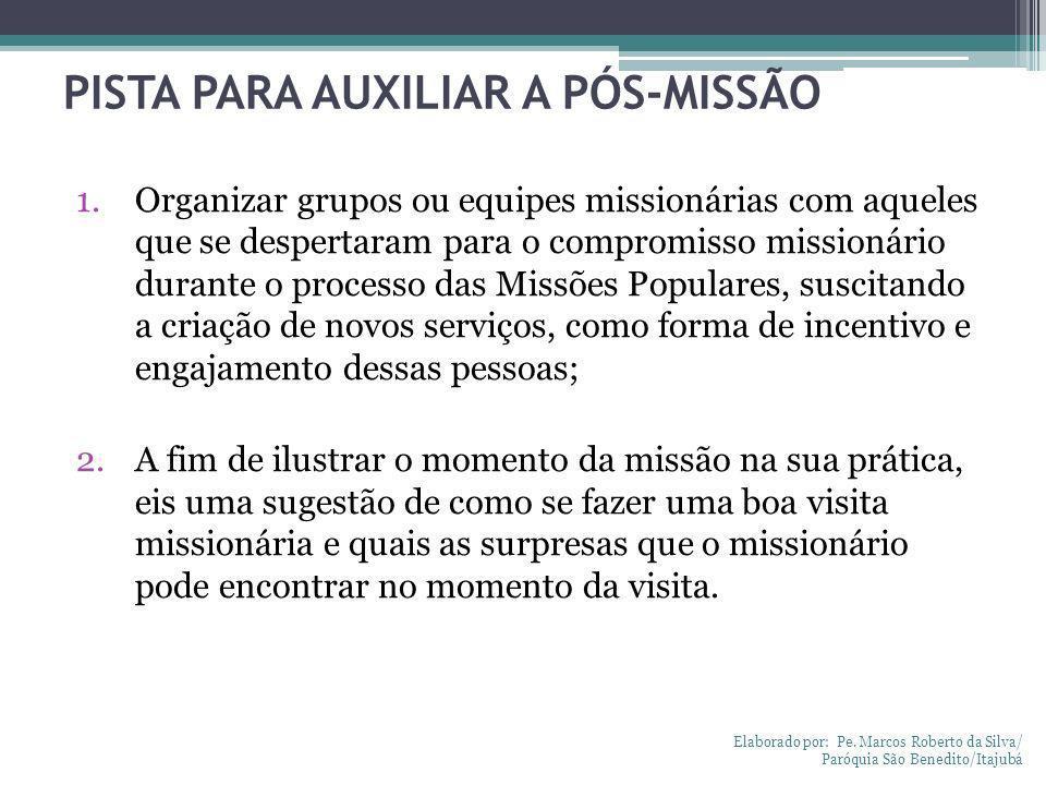 PISTA PARA AUXILIAR A PÓS-MISSÃO