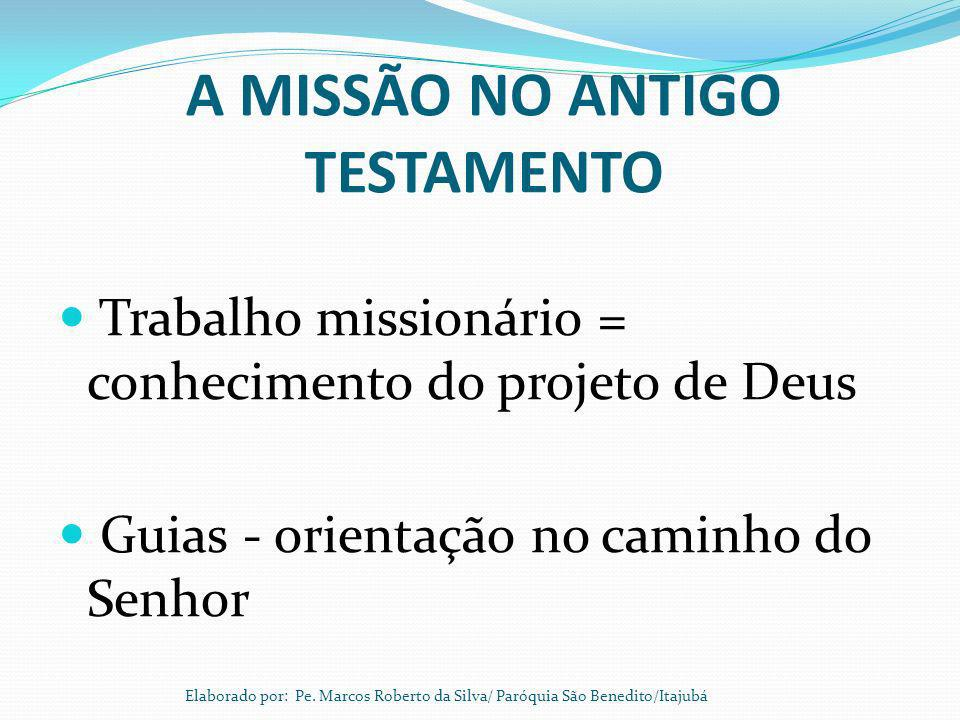 A MISSÃO NO ANTIGO TESTAMENTO