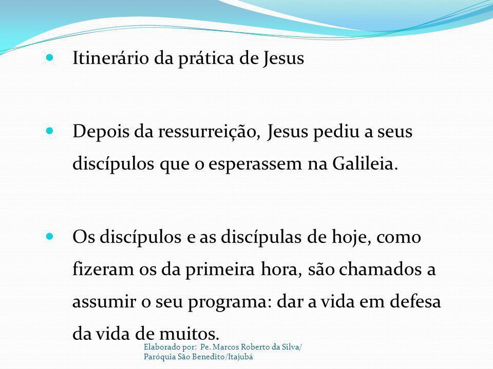Itinerário da prática de Jesus