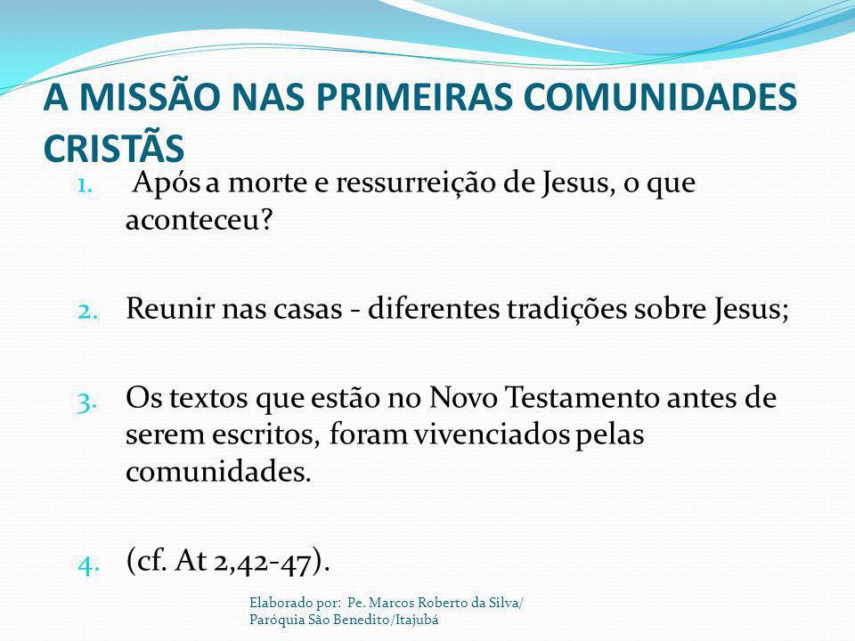 A MISSÃO NAS PRIMEIRAS COMUNIDADES CRISTÃS