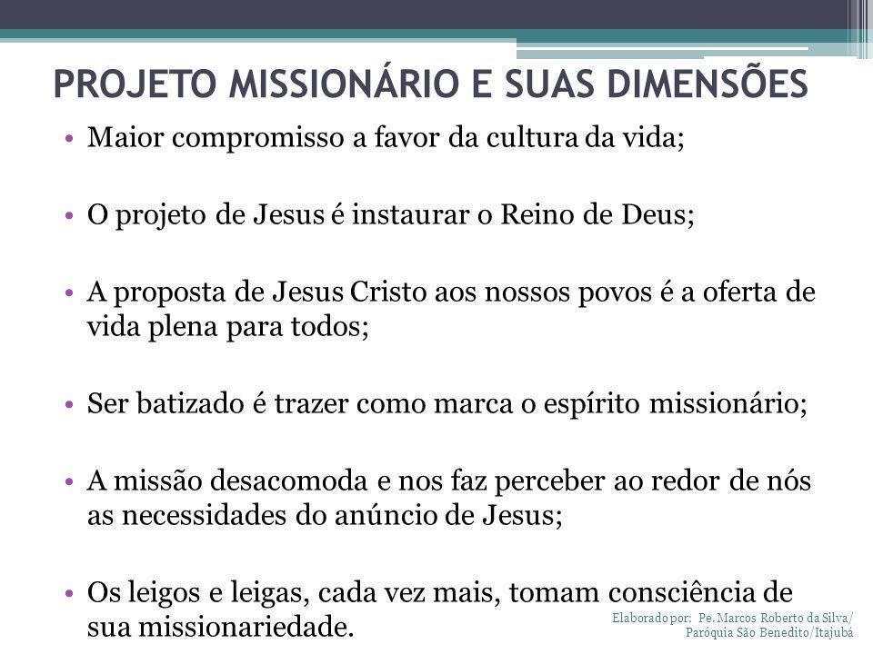 PROJETO MISSIONÁRIO E SUAS DIMENSÕES