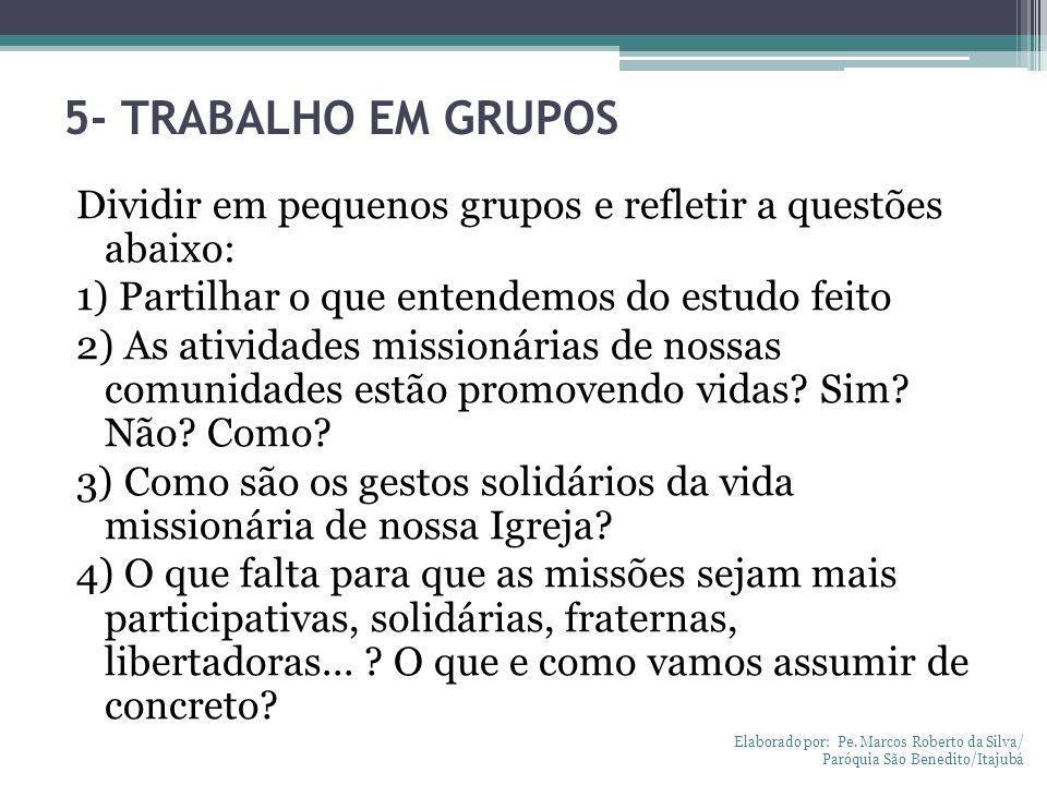 5- TRABALHO EM GRUPOS