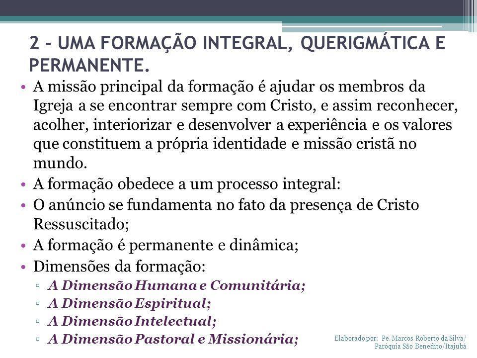 2 - UMA FORMAÇÃO INTEGRAL, QUERIGMÁTICA E PERMANENTE.