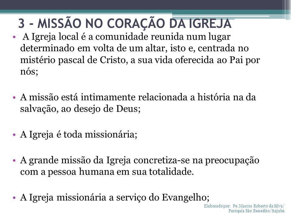 3 - MISSÃO NO CORAÇÃO DA IGREJA