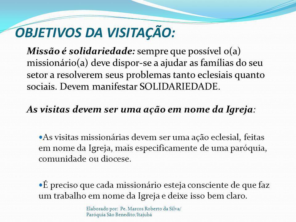 OBJETIVOS DA VISITAÇÃO: