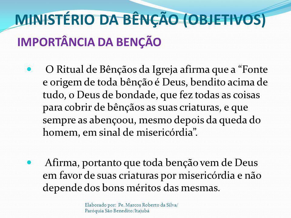 MINISTÉRIO DA BÊNÇÃO (OBJETIVOS)