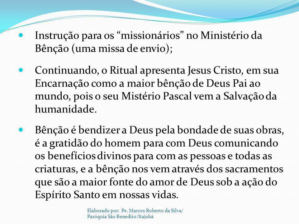 Instrução para os missionários no Ministério da Bênção (uma missa de envio);