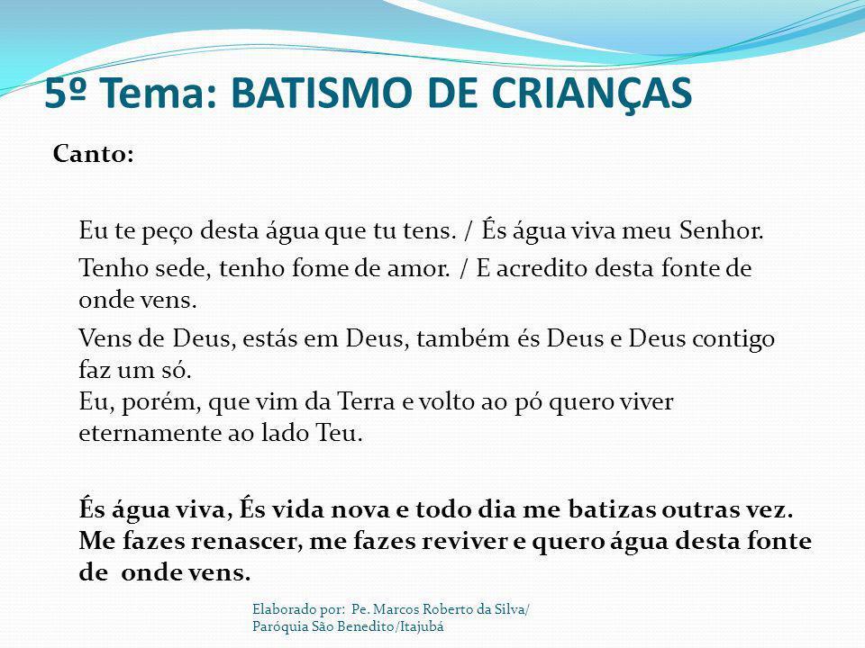 5º Tema: BATISMO DE CRIANÇAS