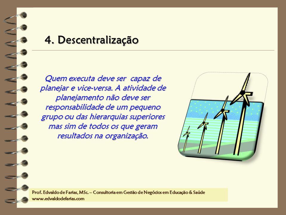 4. Descentralização