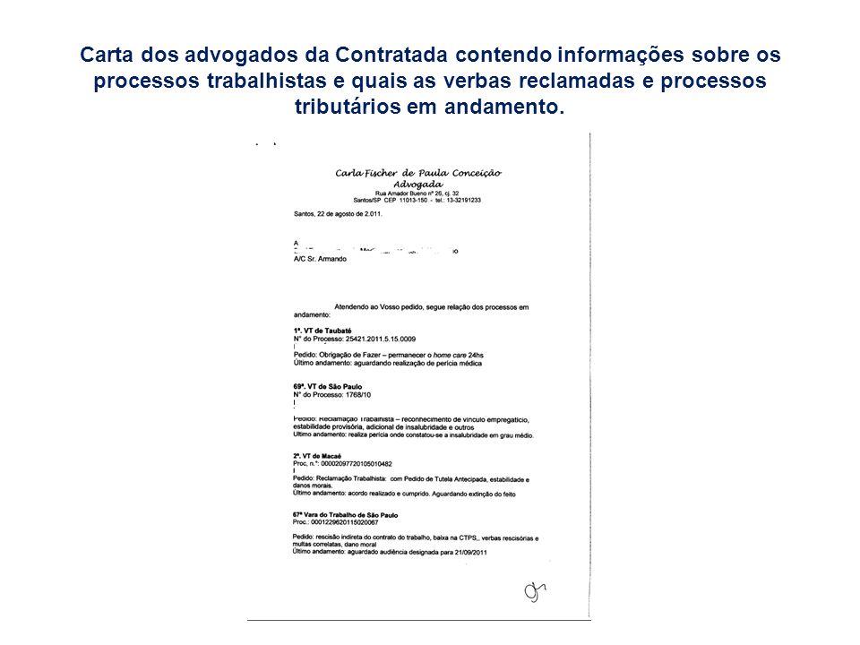 Carta dos advogados da Contratada contendo informações sobre os processos trabalhistas e quais as verbas reclamadas e processos tributários em andamento.