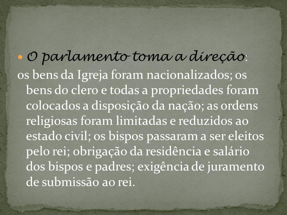O parlamento toma a direção: