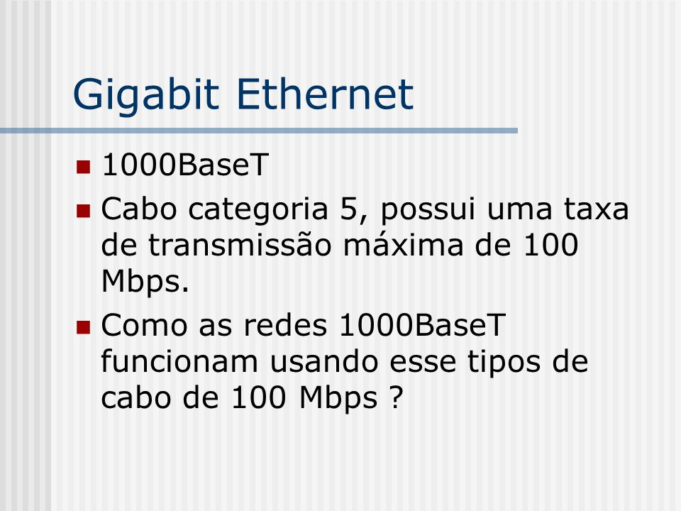 Gigabit Ethernet 1000BaseT