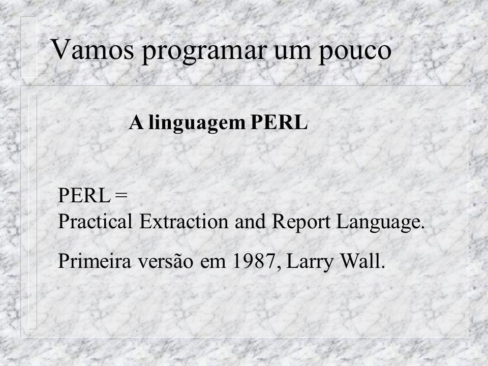 Vamos programar um pouco