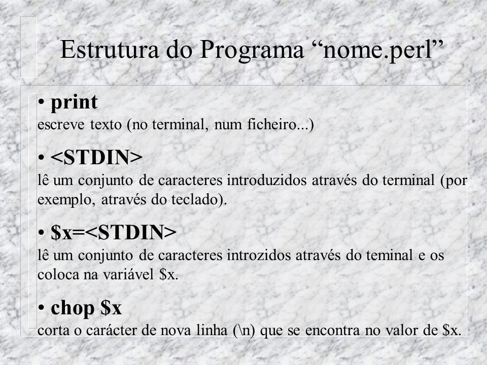 Estrutura do Programa nome.perl