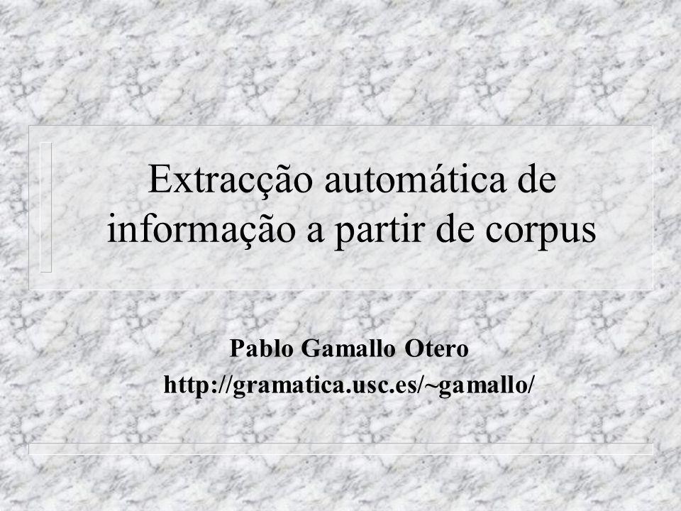 Extracção automática de informação a partir de corpus