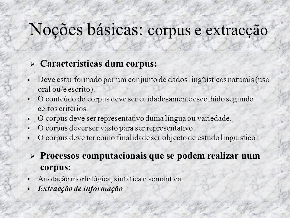 Noções básicas: corpus e extracção