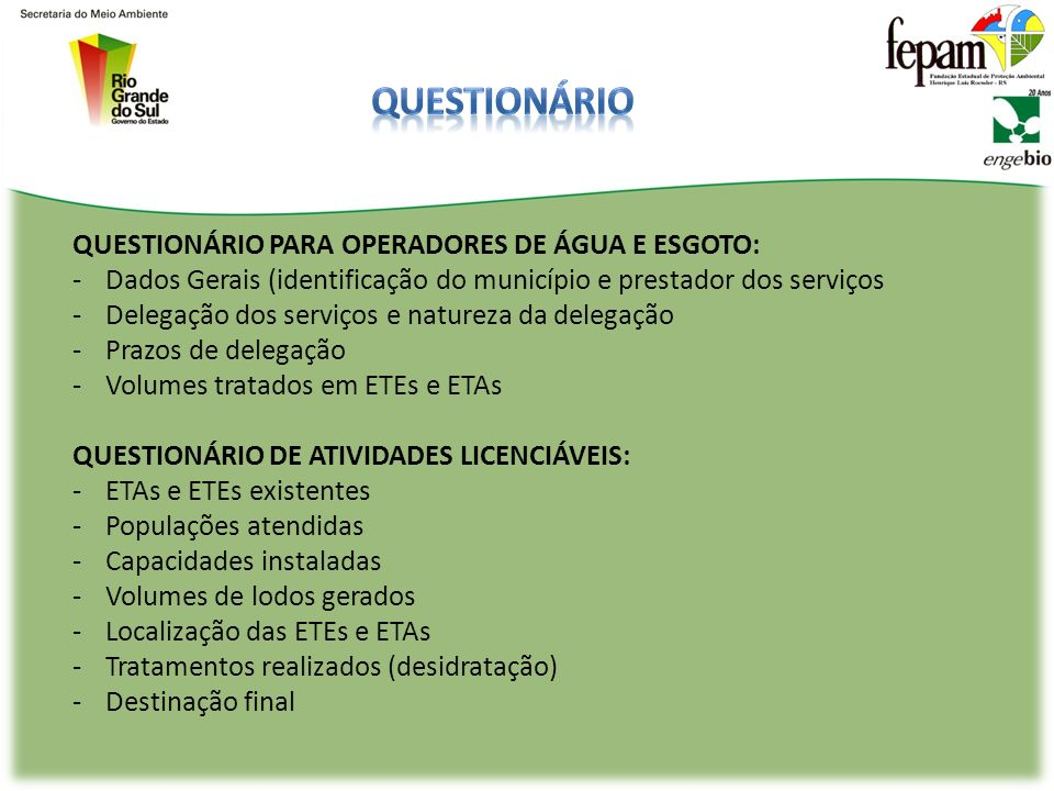 Questionário QUESTIONÁRIO PARA OPERADORES DE ÁGUA E ESGOTO: