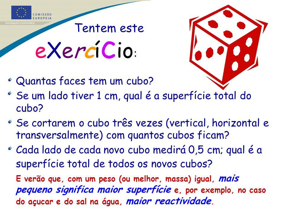 eXercício: Tentem este Quantas faces tem um cubo