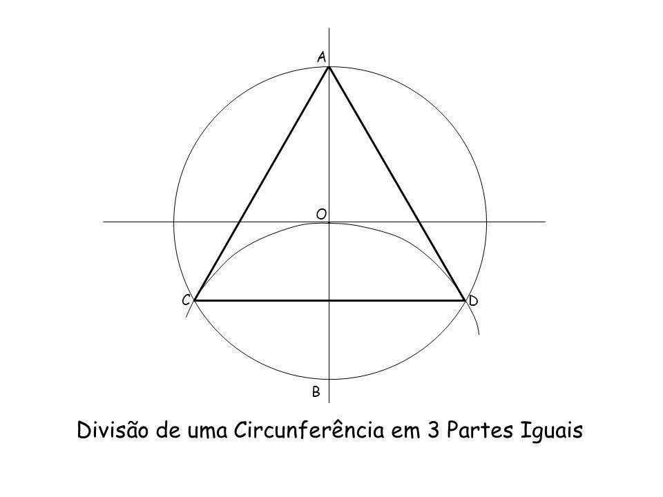 Divisão de uma Circunferência em 3 Partes Iguais