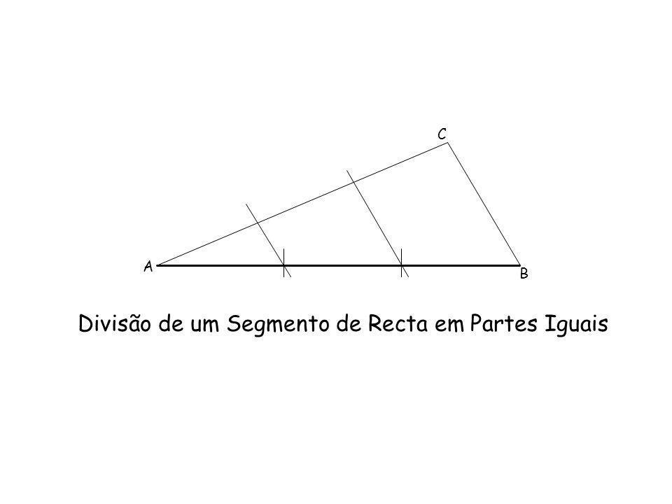 Divisão de um Segmento de Recta em Partes Iguais