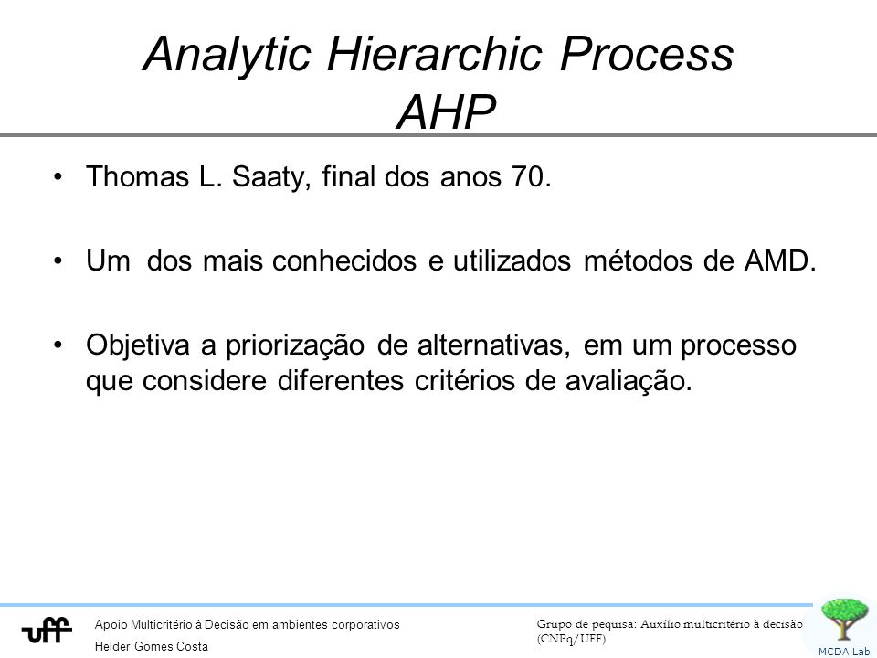 Analytic Hierarchic Process AHP
