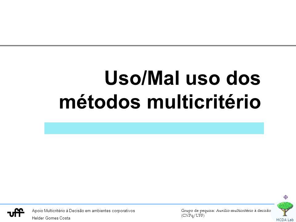 Uso/Mal uso dos métodos multicritério