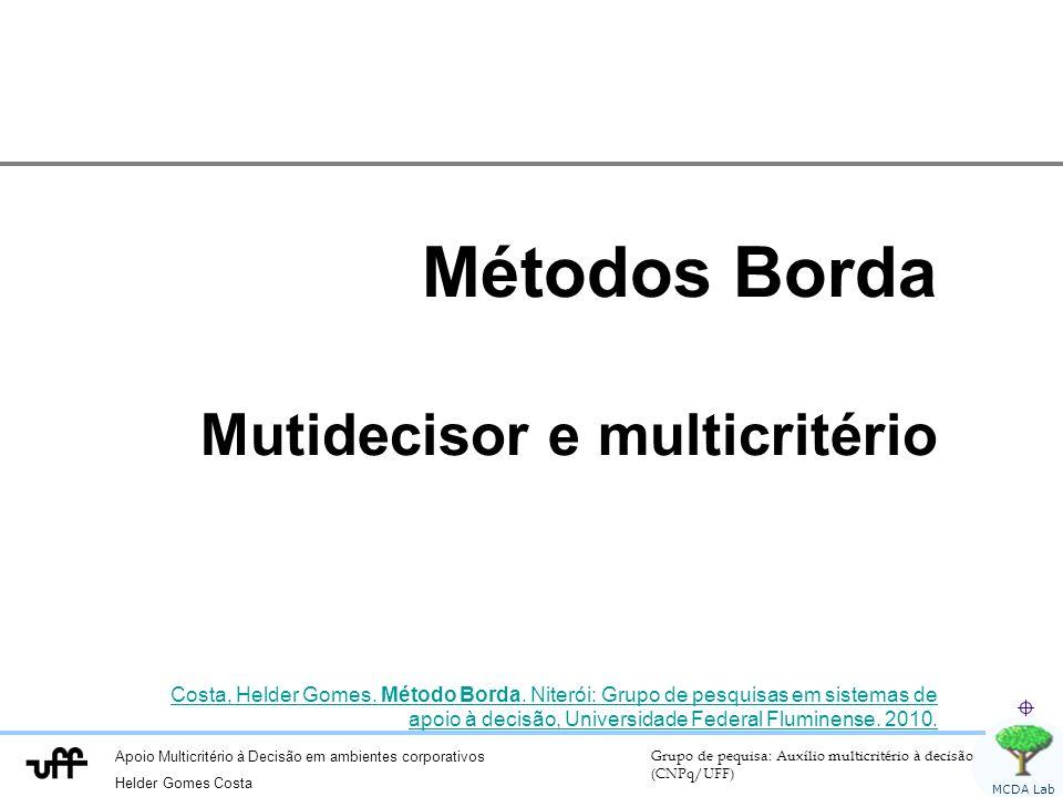 Métodos Borda Mutidecisor e multicritério